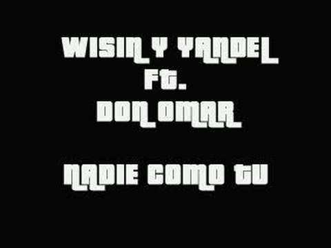 0 Video Nadie como tu   Wisin y Yandel ft Don Omar