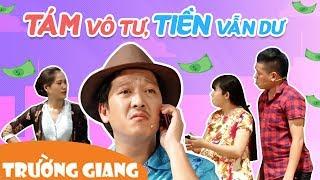 Tám Vô Tư, Tiền Vẫn Dư - Trường Giang, Lâm Vỹ Dá...