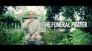 A Reminder on: The Funeral Prayer by Sheikh Hussain Yee