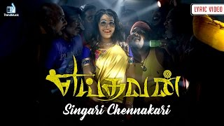 Yeidhavan Singari Chennakari Lyric Video