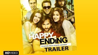 Happy Ending Official Trailer | Feat. Saif Ali Khan, Ileana D'Cruz, Govinda & Kalki Koechlin
