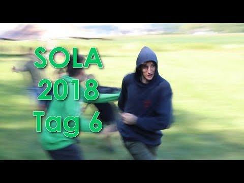 SOLA 2018 Tag 6
