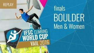 IFSC Climbing World Cup Vail 2016 - Bouldering - Finals - Men/Women by International Federation of Sport Climbing