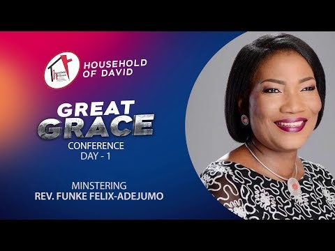 Great Grace Conference - Day 1 | Rev. Funke Felix-Adejumo
