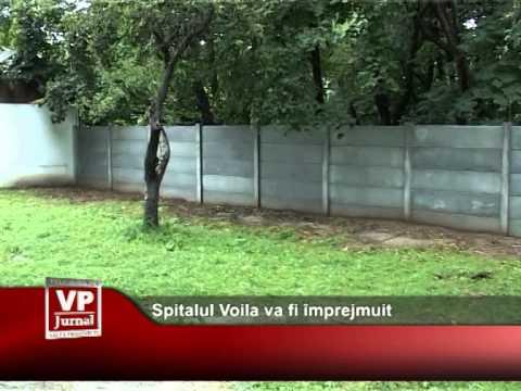 Spitalul Voila va fi împrejmuit