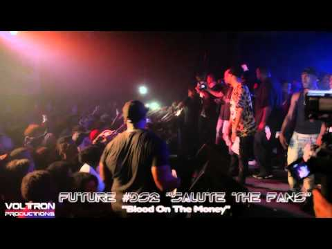 "Future ""Blood On The Money"" live at Masquerade #Dirtysprite2 ""Salute The Fans"""