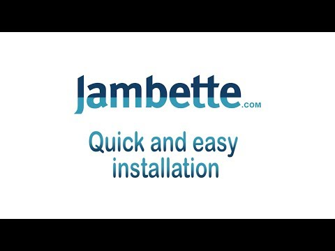 Quick and easy installation - Jambette