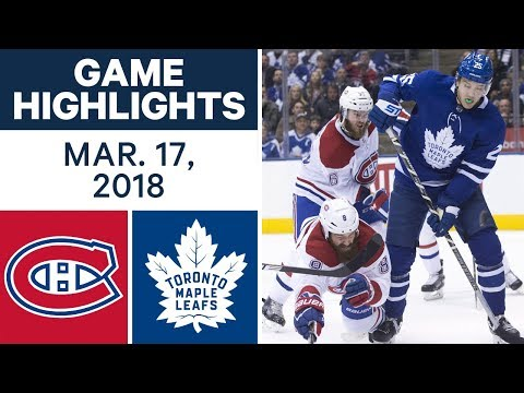 Video: NHL Game Highlights | Canadiens vs. Maple Leafs - Mar. 17, 2018