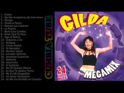 Gilda - Megamix Enganchados de todos los éxitos