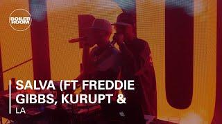 Salva (ft Freddie Gibbs, Kurupt & Problem) Boiler Room LA DJ Set