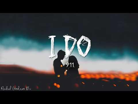 I Do - 911 Band (Lyrics)