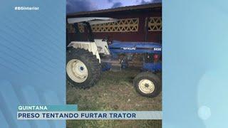 Homem é preso tentando furtar trator de propriedade rural em Quintana