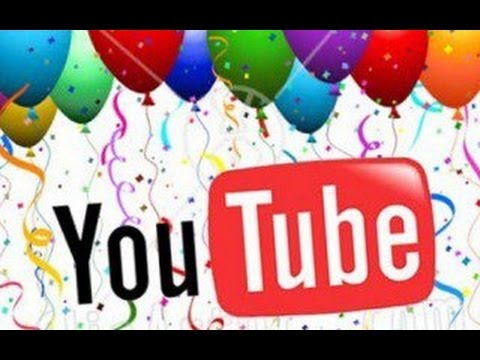 Youtube поздравление с днем рождения