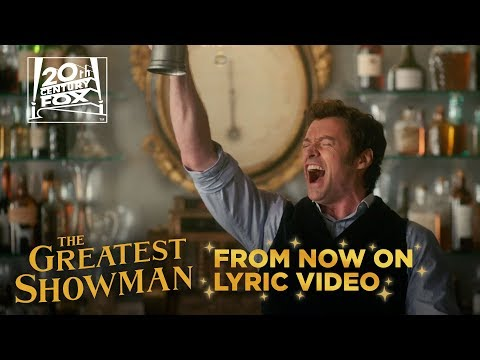 "The Greatest Showman | ""From Now On"" Lyric Video 