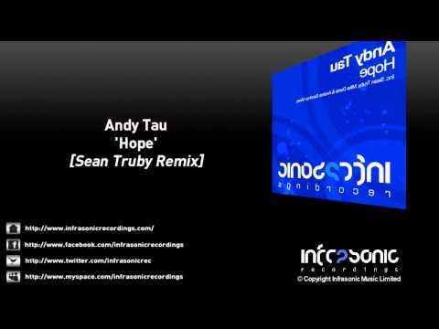Andy Tau - Hope (Sean Truby Remix)