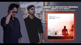 LTN & Probity - 'Arrival 02: Destination Indonesia' (Progressive House Mix)