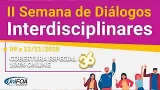 Cobertura Digital da II SEMANA DE DIÁLOGOS INTERDISCIPLINAES