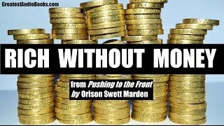 RICH WITHOUT MONEY - FULL AudioBook Excerpt