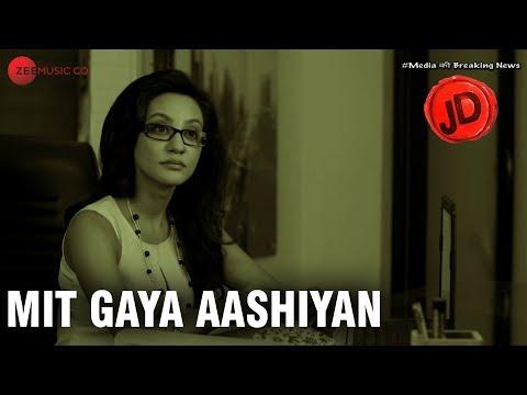 Mit Gaya Aashiyan hindi video Song