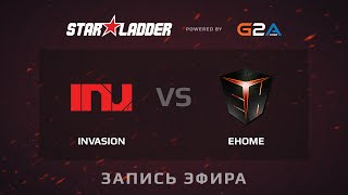 EHOME.my vs Invasion, game 2