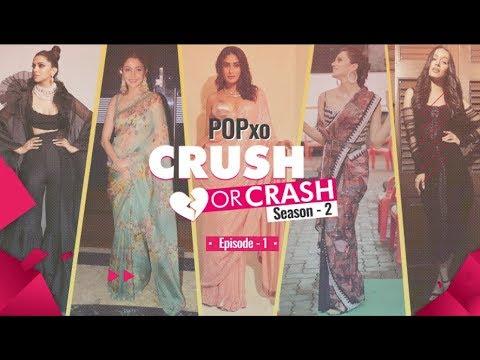 POPxo Crush Or Crash: Season 2 - Episode 1 - POPxo