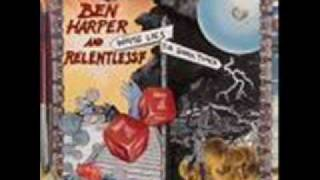 Ben Harper & Relentless7 - Why Must You Always Dress In Black