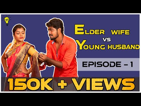 Elder Wife vs Young Husband  | WEB SERIES | EP-1 | LIGHT HOUSE
