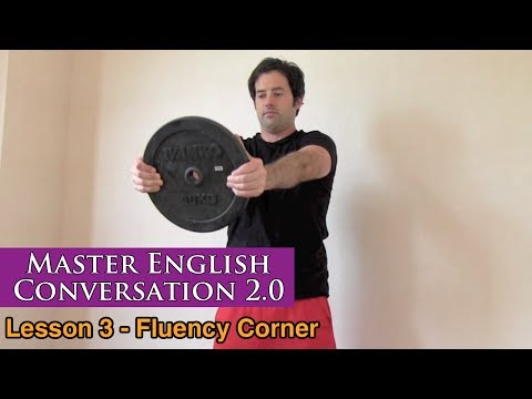 Working Out, Muscles & Fitness in English – Fluency Corner Lesson – Master English Conversation 2.0