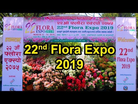 22nd Flora Expo 2019