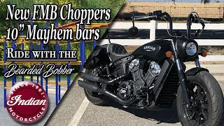 "10. FMB Choppers 10"" Mayhem Mini apes on Indian Scout Bobber ABS"
