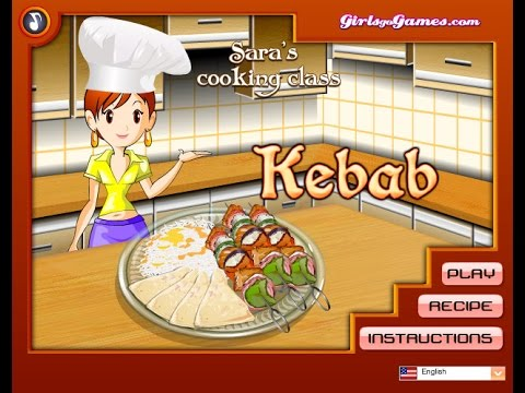 Play Sara's Cooking Class Kebabs Walkthrough