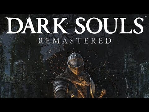 Dark Souls Remastered (2018) - Анонс трейлер