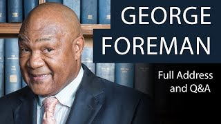 George Foreman | Full Address and Q&A | Oxford Union