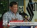 24 Oras: Mga pinsan ni Pres. Duterte, sumali raw sa Maute Group