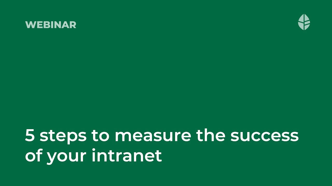 5 steps to measure the success of your intranet Video Thumbnail