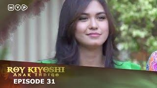 Video Roy Kiyoshi Anak Indigo Episode 31 MP3, 3GP, MP4, WEBM, AVI, FLV September 2018
