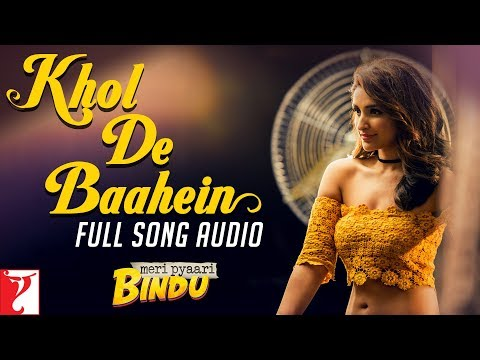 Khol De Baahein Songs mp3 download and Lyrics