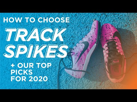 How To Choose Track Spikes + Our Top Picks for 2020