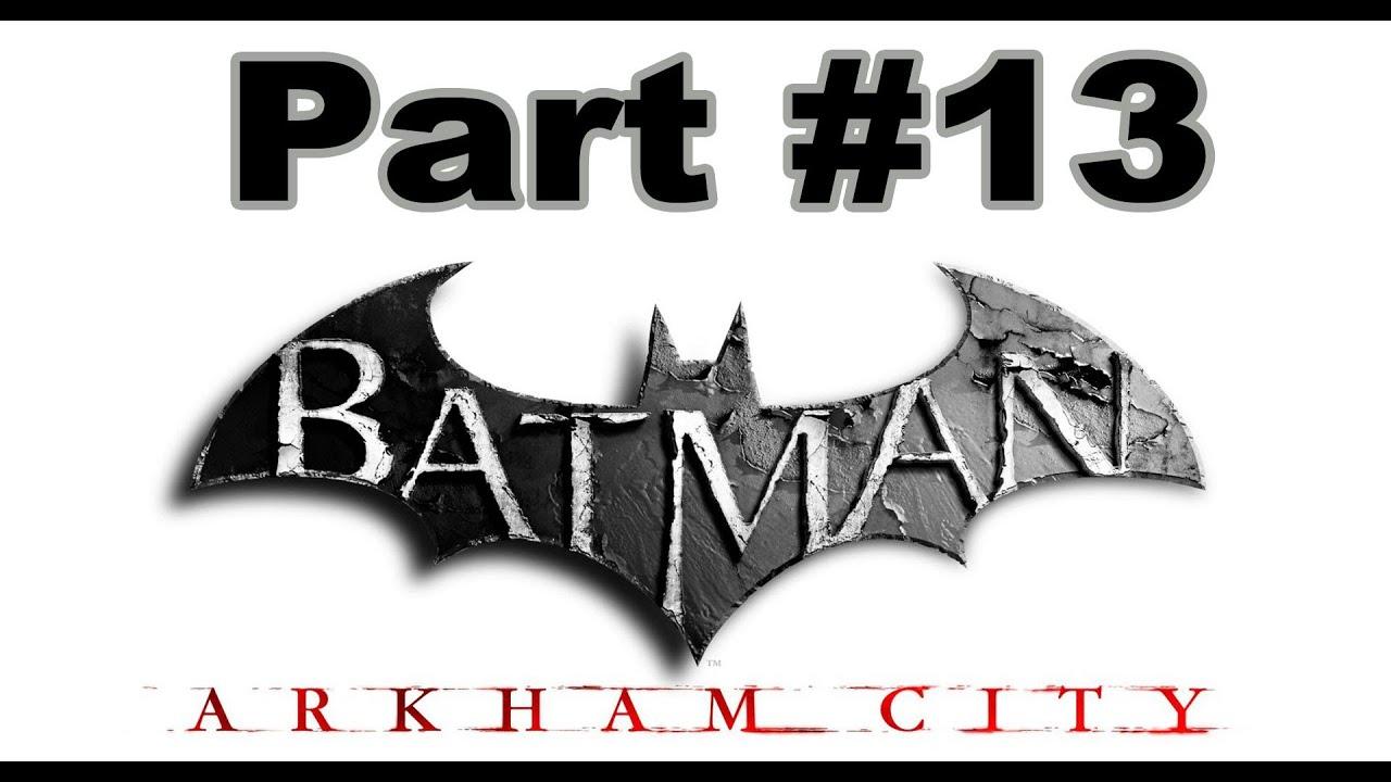 Spiele-Ma-Mo: Batman – Arkham City (Part 13)