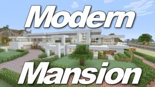 Minecraft Xbox 360: Huge Modern Mansion! (House Tours of Danville Episode 2)