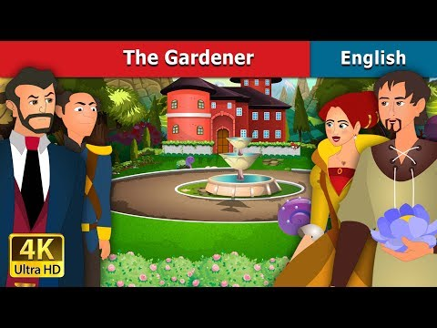 The Gardener in English | Stories for Teenagers | English Fairy Tales