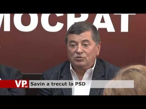 Savin a trecut la PSD