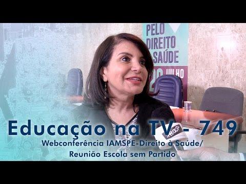 Webconferência IAMSPE - Direito à Saúde / Reunião Escola Sem Partido