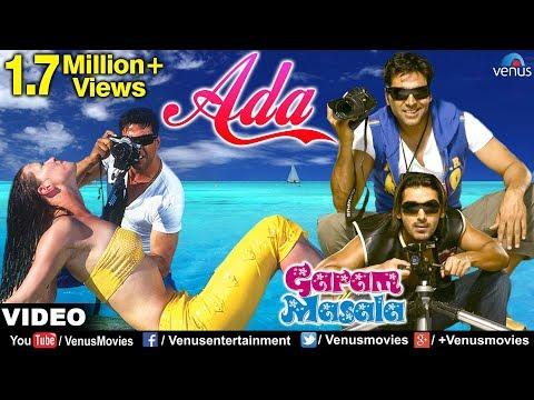 Ada Full Video Song | Garam Masala | Akshay Kumar, John Abraham | Sonu Nigam