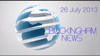 Buckingham News 26 July 2013