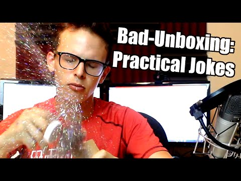 Bad Unboxing – Practical Jokes