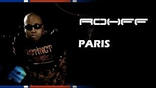 Rohff - Paris [Clip Officiel]