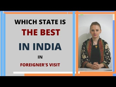 Which State Is The Best In India In Foreigner Visits? Karolina Goswami