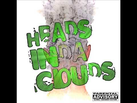 Heads Inda Clouds - On The Grind