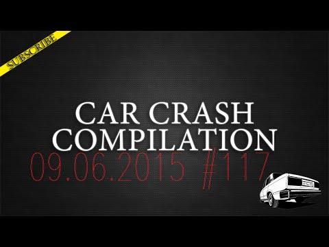 Car crash compilation #117 | Подборка аварий 09.06.2015